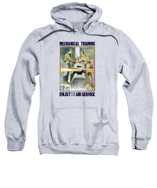 Mechanical Training - Enlist In The Air Service Sweatshirt