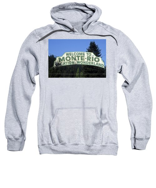 Monte Rio Sign Sweatshirt