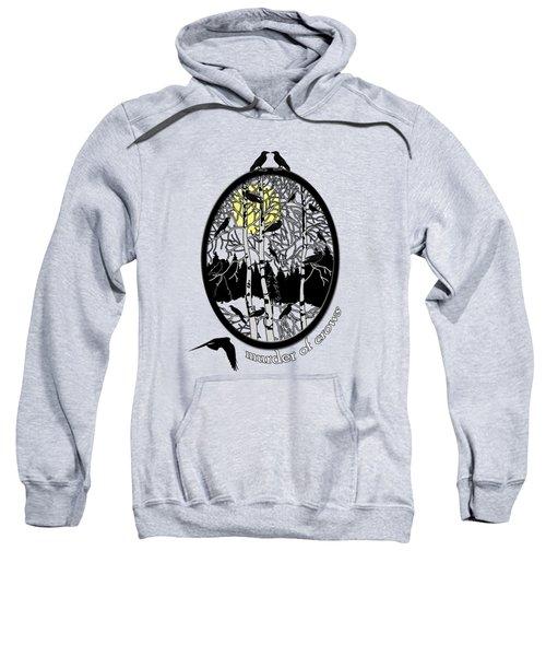 Murder Of Crows Sweatshirt by Methune Hively