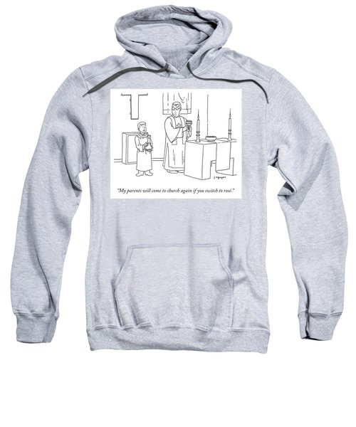 My Parents Will Come To Church Again If Sweatshirt