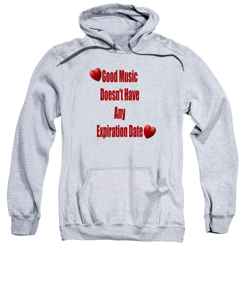 No Expiration Date Sweatshirt