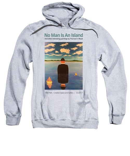 No Man Is An Island T-shirt Sweatshirt
