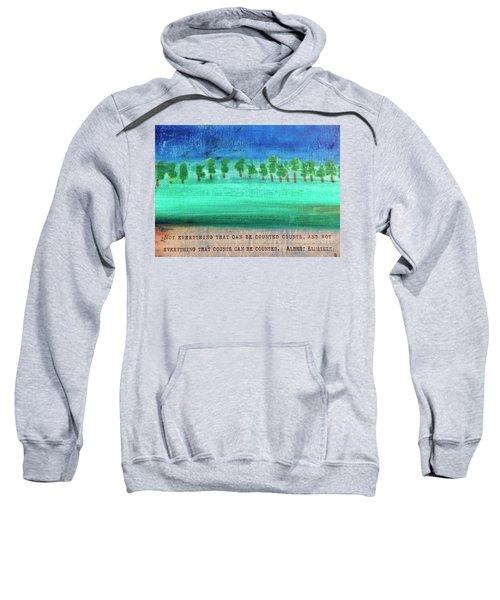 Not Everything Sweatshirt