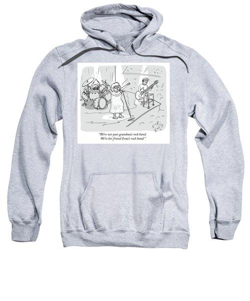 Not Your Grandmas Rock Band Sweatshirt