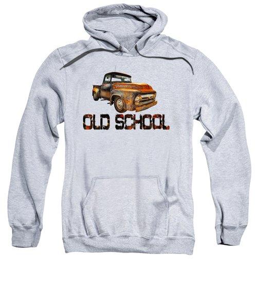 Old Truck Right Attitude Sweatshirt