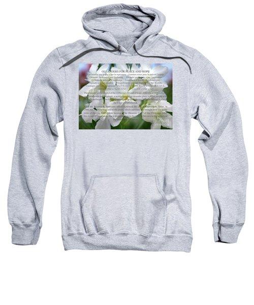 Oleanders For Peace And Hope Sweatshirt