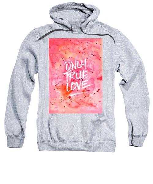 Only True Love Handpainted Abstract Watercolor Red Pink Orange Sweatshirt