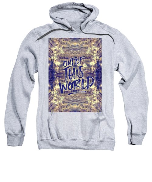 Out Of This World Opera Garnier Paris France Sweatshirt