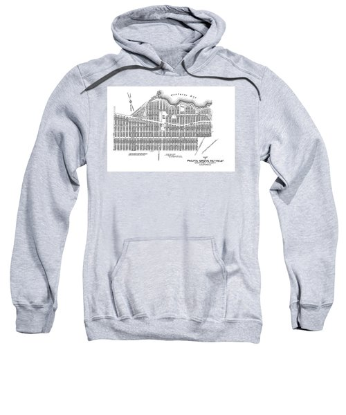 Pacific Grove May 7 1887 Sweatshirt