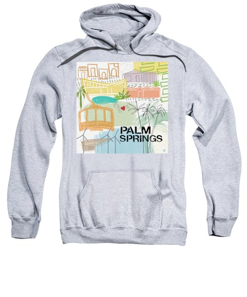 Palm Springs Cityscape- Art By Linda Woods Sweatshirt
