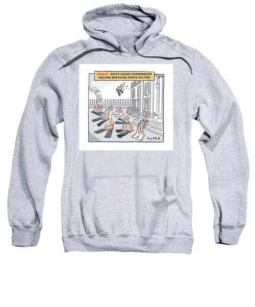 Pants On Fire Sweatshirt