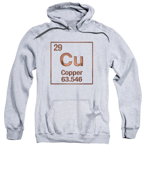 Periodic Table Of Elements - Copper - Cu Sweatshirt