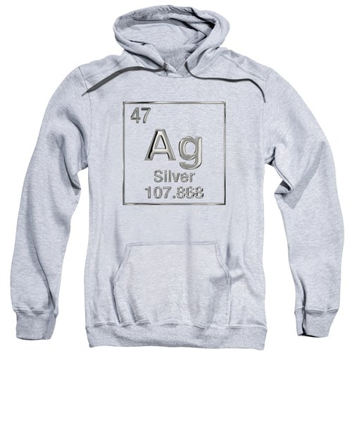Periodic Table Of Elements - Silver - Ag Sweatshirt