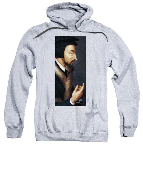 Portrait Of French Theologian And Religious Reformer, John Calvin  Sweatshirt