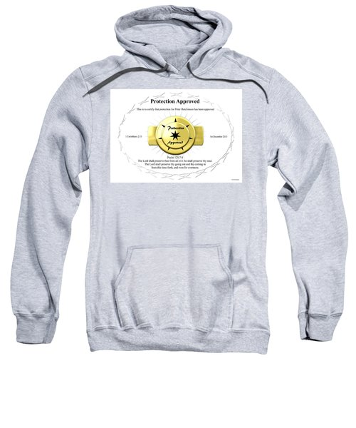 Protection Approved Sweatshirt