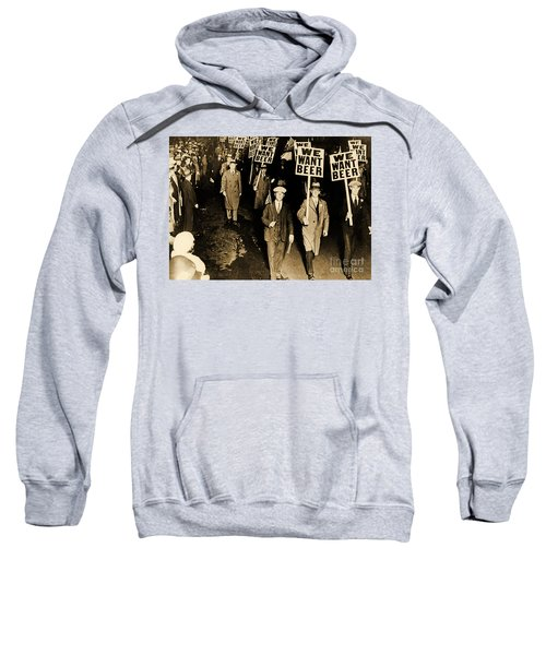 Protest Against Prohibition, New Jersey, 1931 Sweatshirt