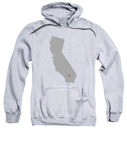 Ps I Love You Sweatshirt by Nancy Ingersoll