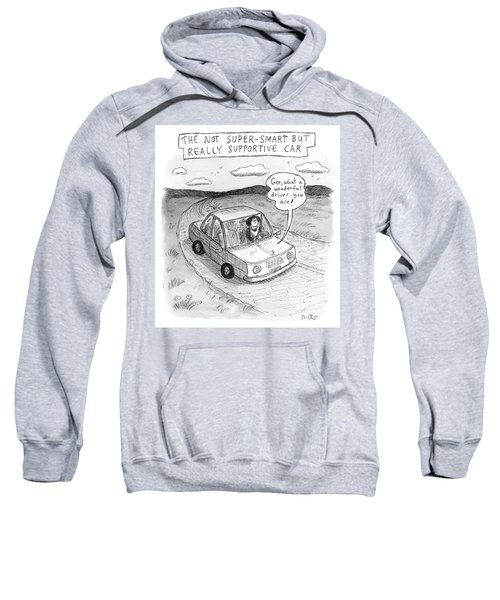 Really Supportive Car Sweatshirt