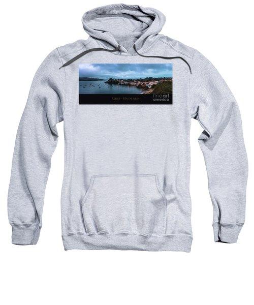 Redes Ria De Ares La Coruna Spain Sweatshirt