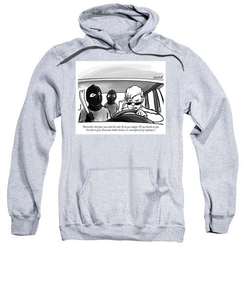 Remember The Plan Sweatshirt