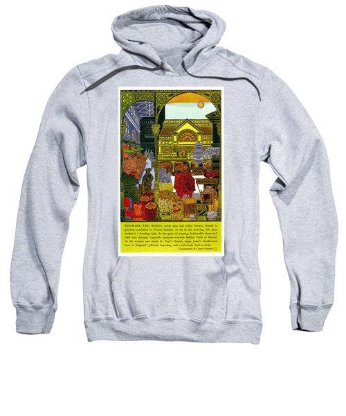 Rhubarb And Roses - Underground To Covent Garden - London Underground - Retro Travel Poster Sweatshirt