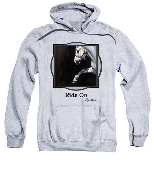 Ride On Sweatshirt