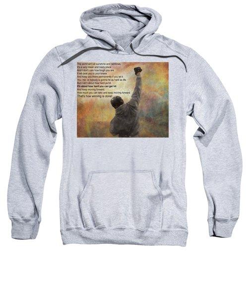 Rocky Balboa Inspirational Quote Sweatshirt