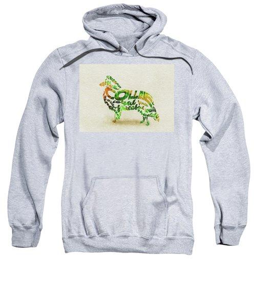 Rough Collie Watercolor Painting / Typographic Art Sweatshirt