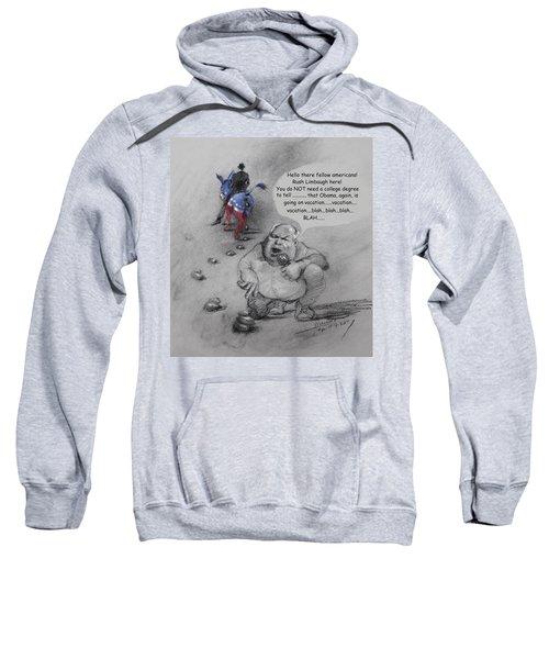 Rush Limbaugh After Obama  Sweatshirt