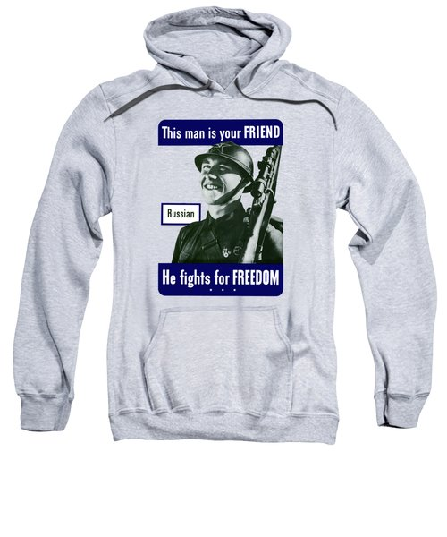 Russian - This Man Is Your Friend Sweatshirt