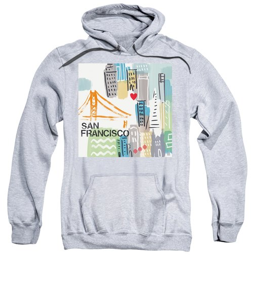 San Francisco Cityscape- Art By Linda Woods Sweatshirt