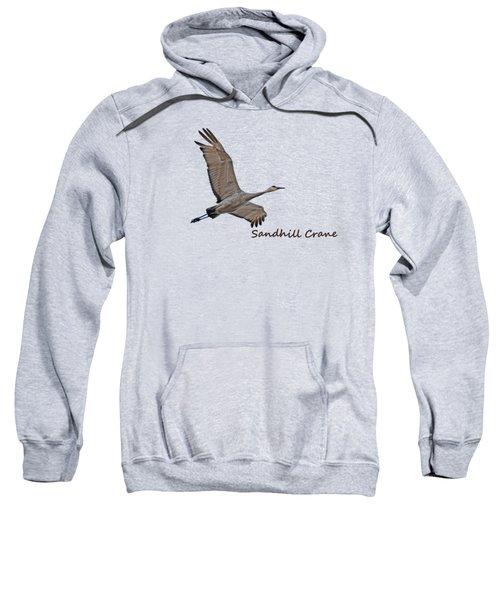 Sandhill Crane In Flight Sweatshirt by Whispering Peaks Photography