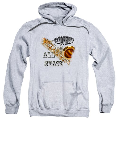 Saxophone All State Sweatshirt