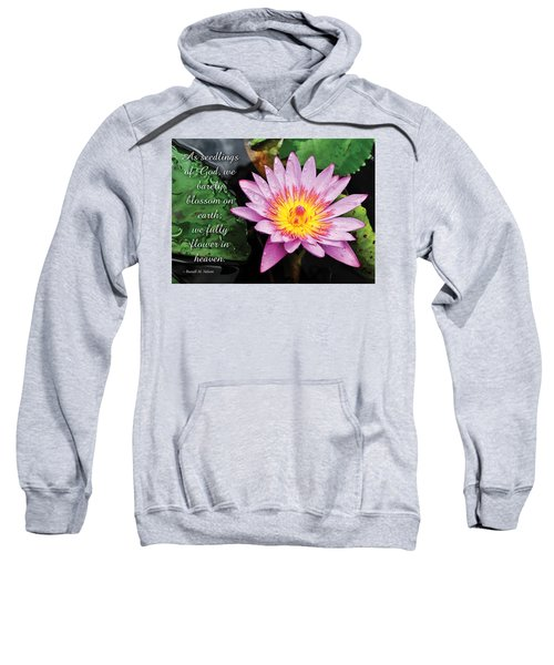 Seedlings Of God Sweatshirt