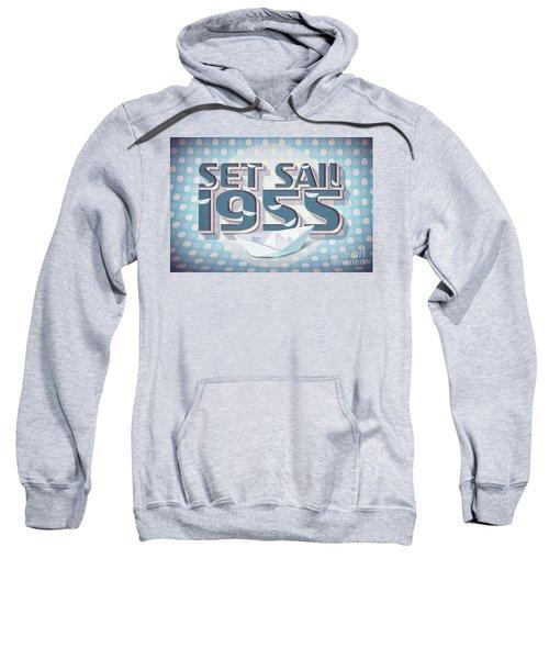 Set Sail 1955 Sweatshirt
