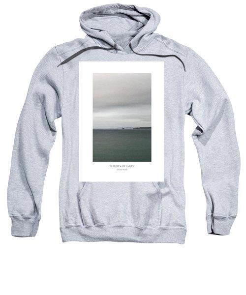 Shades Of Grey Sweatshirt