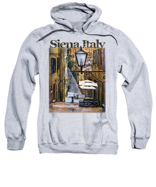 Siena Italy Shirt Sweatshirt