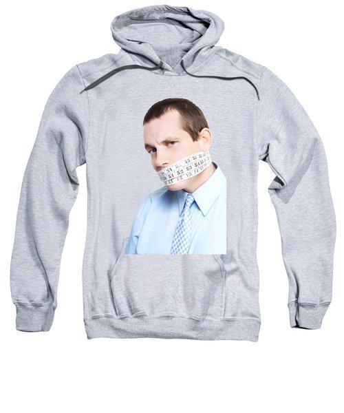 Silent Businessman Showing Measured Restraint Sweatshirt