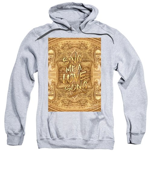 Sing Me A Love Song Opera Garnier Antique Sheet Music Sweatshirt