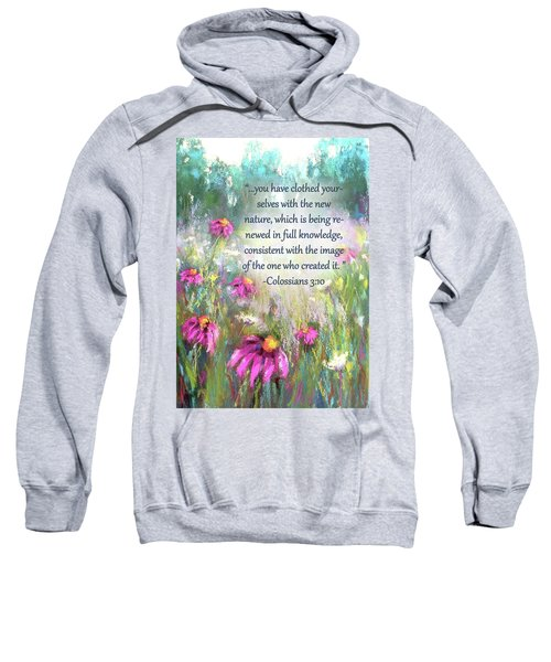 Song Of The Flowers With Bible Verse Sweatshirt