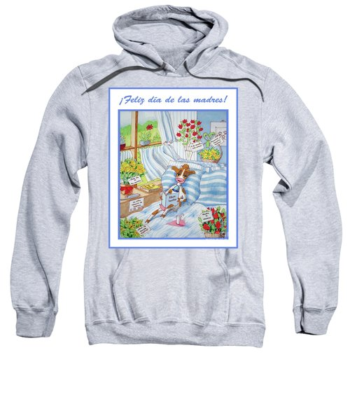 Spanish Moothers Day 2 Sweatshirt