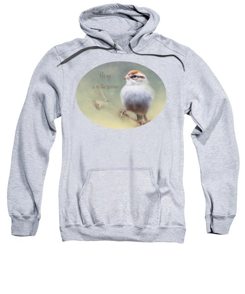 Serendipitous Sparrow - Phrase Sweatshirt by Anita Faye