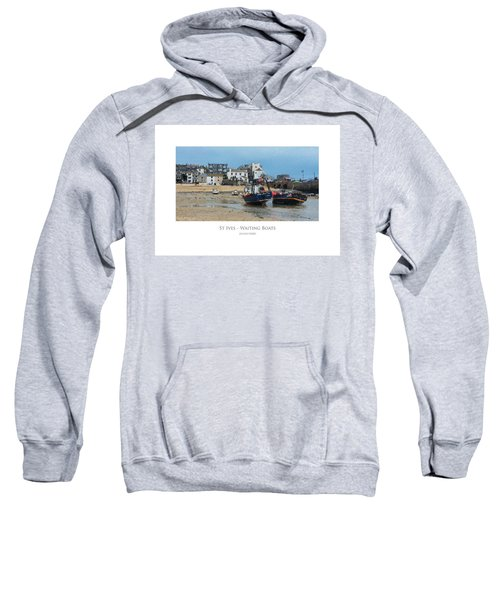 St Ives - Waiting Boats Sweatshirt