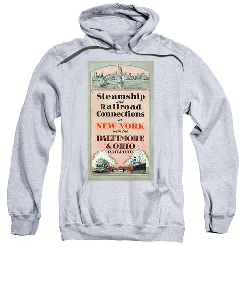 Steamship And Railroad Connections At New York Sweatshirt