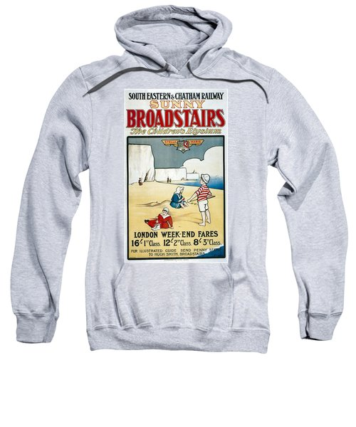 Sunny Broadstairs - South Eastern And Chatham Railway - Retro Travel Poster - Vintage Poster Sweatshirt