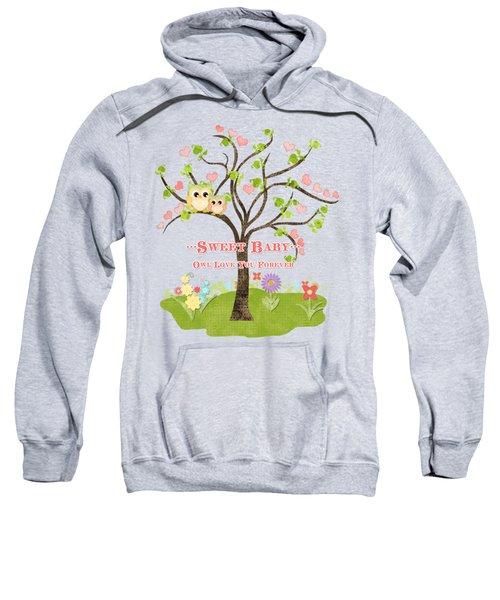 Sweet Baby - Owl Love You Forever Nursery Sweatshirt