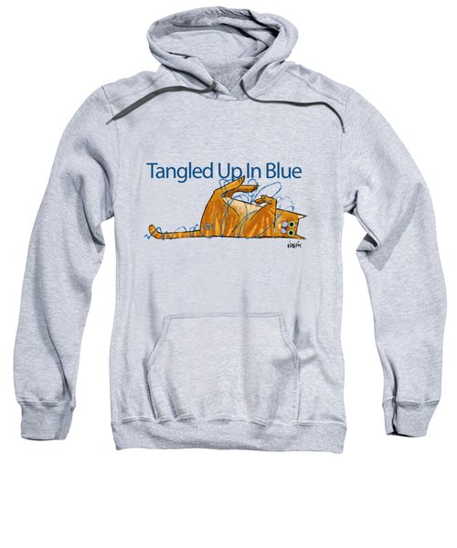 Tangled Up In Blue Sweatshirt