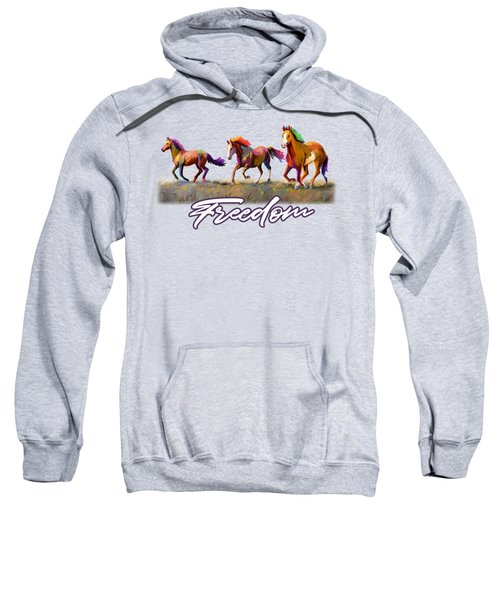 Taste Of Freedom Sweatshirt