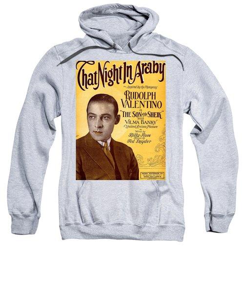 That Night In Araby Sweatshirt