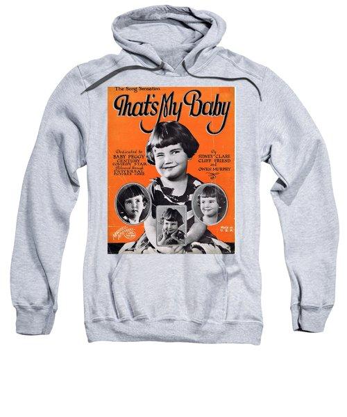 That's My Baby Sweatshirt